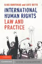 International Human Rights Law and Practice ebook by Ilias Bantekas,Lutz Oette