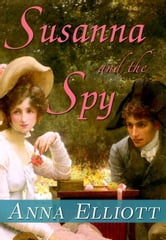 Susanna and the Spy ebook by Anna Elliott