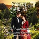 The Beguilement of Lady Eustacia Cavanaugh audiobook by Stephanie Laurens