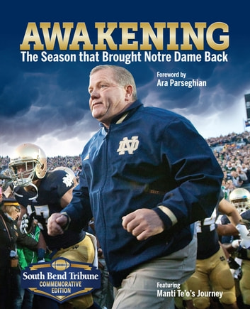 Awakening - The Season That Brought Notre Dame Back ebook by South Bend Tribune