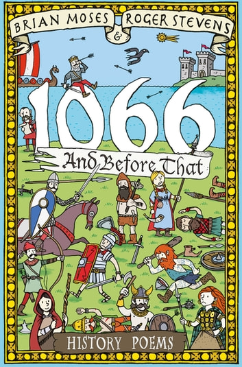 1066 and before that - History Poems ebook by Brian Moses,Roger Stevens