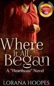 Where It All Began ebook by Lorana Hoopes