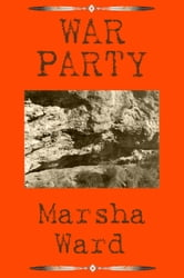 War Party ebook by Marsha Ward