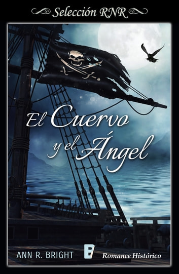 El cuervo y el ángel eBook by Ann R. Bright