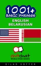 1001+ Basic Phrases English - Belarusian ebook by Gilad Soffer