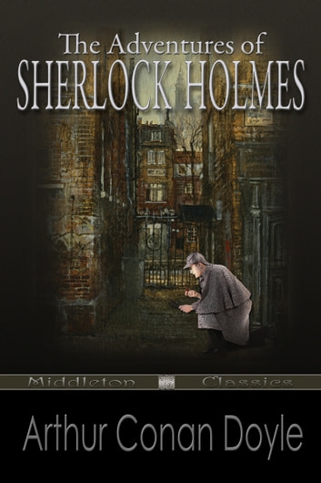 The Adventures of Sherlock Holmes (Middleton Classics) ebook by Arthur Conan Doyle
