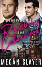 Rainbows over Cedarwood ebook by