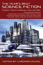 The Year's Best Science Fiction: Twenty-Eighth Annual Collection ebook by Gardner Dozois