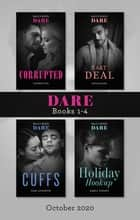 Dare Box Set 1-4 oct 2020/Corrupted/Fast Deal/Cuffs/Holiday Hooku ebook by Cathryn Fox, Faye Avalon, Jamie K. Schmidt,...
