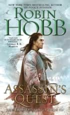 Assassin's Quest ebook by Robin Hobb
