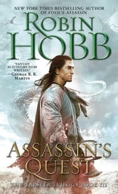 Assassin's Quest - The Farseer Trilogy Book 3 ebook by Robin Hobb