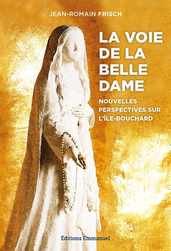 La voie de la Belle Dame ebook by Jean-Romain Frisch