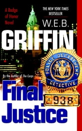 Final Justice ebook by W.E.B. Griffin