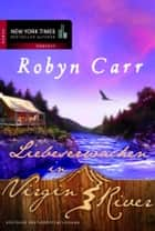 Liebeserwachen in Virgin River ebook by Robyn Carr