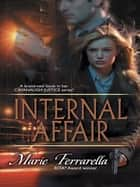 Internal Affair (Mills & Boon M&B) ebook by Marie Ferrarella
