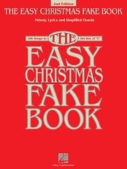 The Easy Christmas Fake Book (Songbook) - 100 Songs in the Key of C ebook by Hal Leonard Corp.