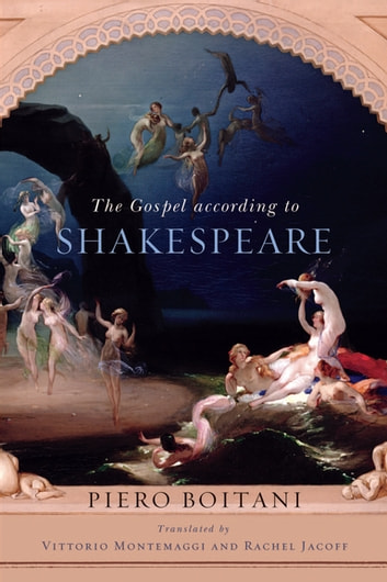 Gospel according to Shakespeare, The ebook by Piero Boitani