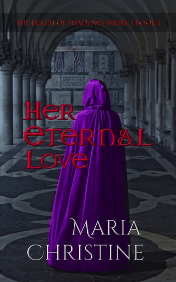 Her Eternal Love ebook by Maria Christine