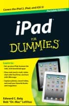 iPad For Dummies ebook by Edward C. Baig, Bob LeVitus