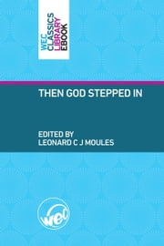 Then God Stepped In ebook by Leonard Moules