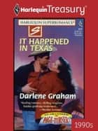 It Happened in Texas ebook by Darlene Graham