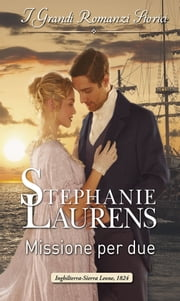 Missione per due ebook by Stephanie Laurens