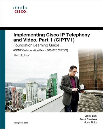 implementing cisco ip telephony and video part 1 ciptv1 rh kobo com CCNP Vagas CCNP Books
