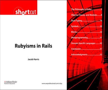 Rubyisms in Rails (Digital Short Cut) ebook by Jacob Harris