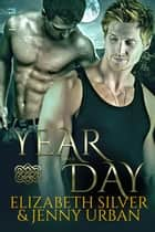 A Year and a Day ebook by Elizabeth Silver, Jenny Urban