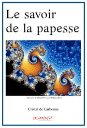 Le savoir de la papesse ebook by Kobo.Web.Store.Products.Fields.ContributorFieldViewModel
