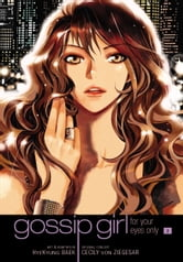 Gossip Girl: The Manga, Vol. 2 - For Your Eyes Only ebook by Cecily von Ziegesar,HyeKyung Baek