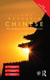 Colloquial Chinese - The Complete Course for Beginners ebook by Qian Kan
