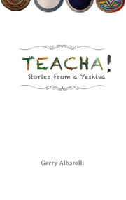 Teacha! ebook by Gerry Albarelli