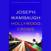 Hollywood Crows - A Novel audiobook by Joseph Wambaugh
