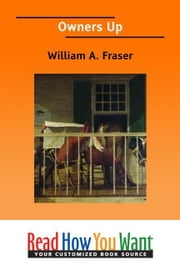 Owners Up ebook by Fraser William A.