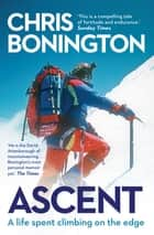 Ascent ebook by Sir Chris Bonington