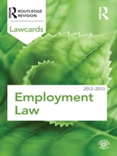 Employment Lawcards 2012-2013 ebook by Routledge