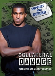 Collateral Damage ebook by Patrick  Jones,Brent  Chartier