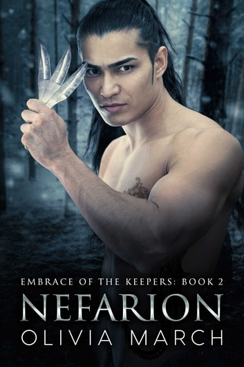 Nefarion - Embrace of the Keepers Book Two ebook by Olivia March