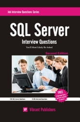 SQL Server Interview Questions You'll Most Likely Be Asked ebook by Vibrant Publishers