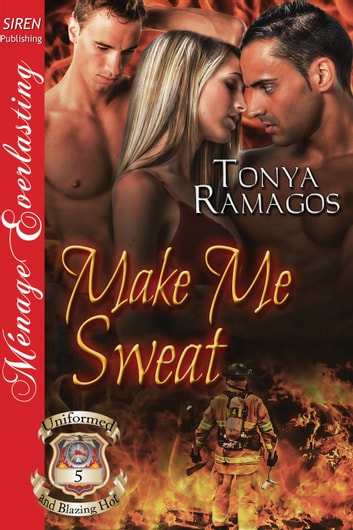 Make Me Sweat ebook by Tonya Ramagos