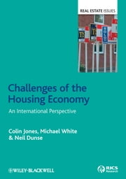 Challenges of the Housing Economy - An International Perspective ebook by Colin Jones,Michael White,Neil Dunse