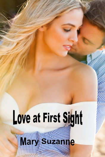 Love at First Sight ebook by Mary Suzanne
