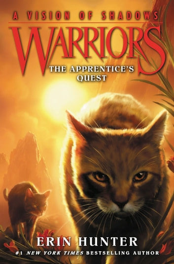 Warriors a vision of shadows 1 the apprentices quest ebook by warriors a vision of shadows 1 the apprentices quest ebook by erin hunter fandeluxe Ebook collections