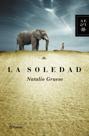La soledad ebook by Natalio Grueso