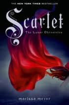 Scarlet ebooks by Marissa Meyer
