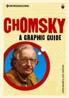 Introducing Chomsky - A Graphic Guide ebook by John Maher, Judy Groves