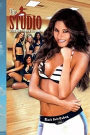 The Studio - Introducing the Black Belt Babez ebook by hikia