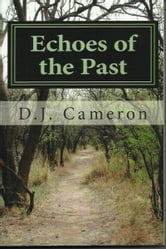Echoes of the Past ebook by DJ Cameron