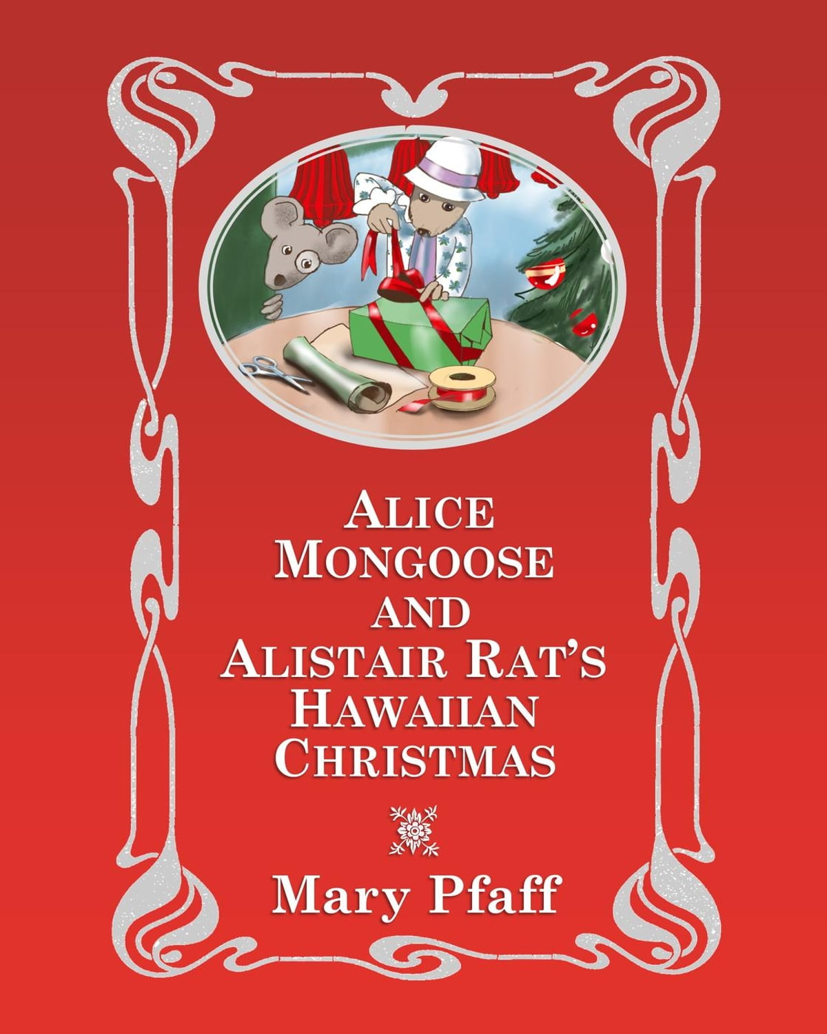 Alice Mongoose And Alistair Rats Hawaiian Christmas Ebook By Mary